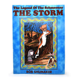 The Legend of Schmooney : The Storm
