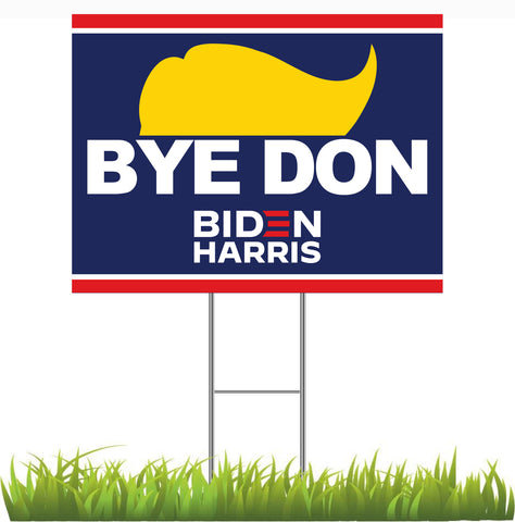 "24"" x 18"" Bye Don Election Sign"