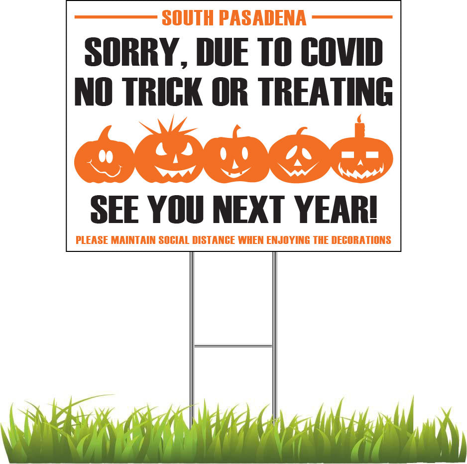 SOUTH PASADENA No Trick or Treating 2020 Sign