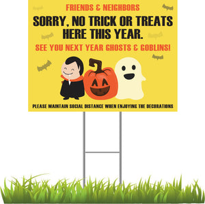 FRIENDS AND NEIGHBORS No Trick or Treating 2020 Sign with Yellow Background