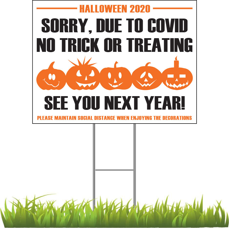 No Trick or Treating 2020 Sign