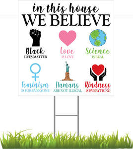 "24"" x 24"" In This House We Believe Sign"