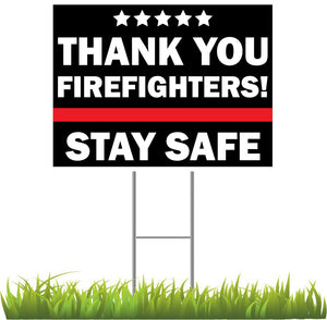 Thank You Firefighters Stay Safe