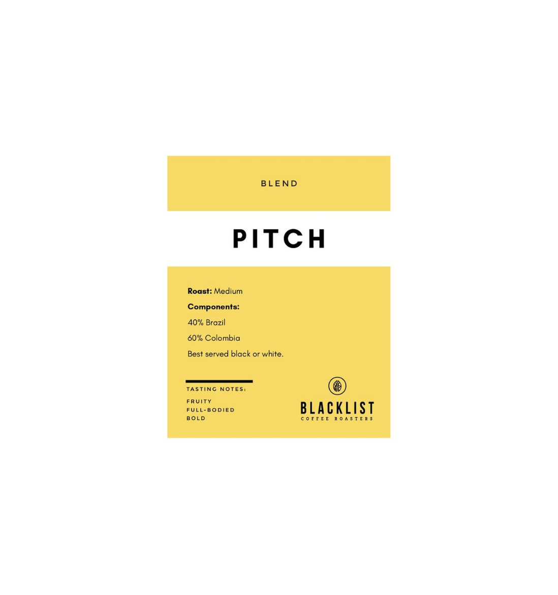 PRE-ORDER: Pitch (250g) by Blacklist