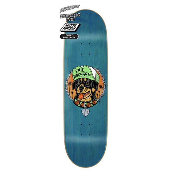 Santa Cruz Dressen Good Dog Powerply 9.0