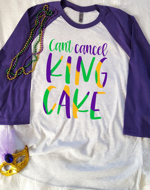 Cant Cancel King Cake