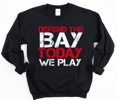 RTS 01/25- Defend the Bay