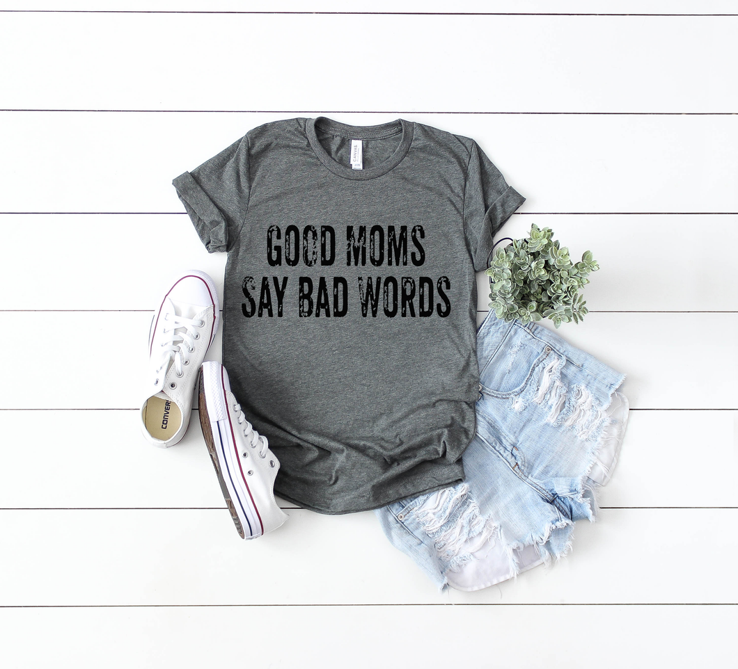 Rustic Good Moms- Bad Words