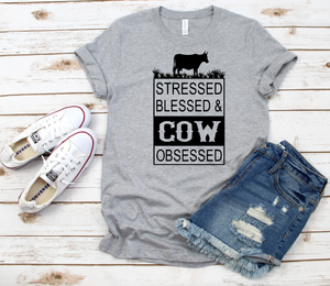 RTS 09/27-Stressed Blessed and Cow Obsessed
