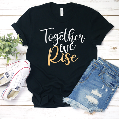 Together We Rise- Metallic Gold