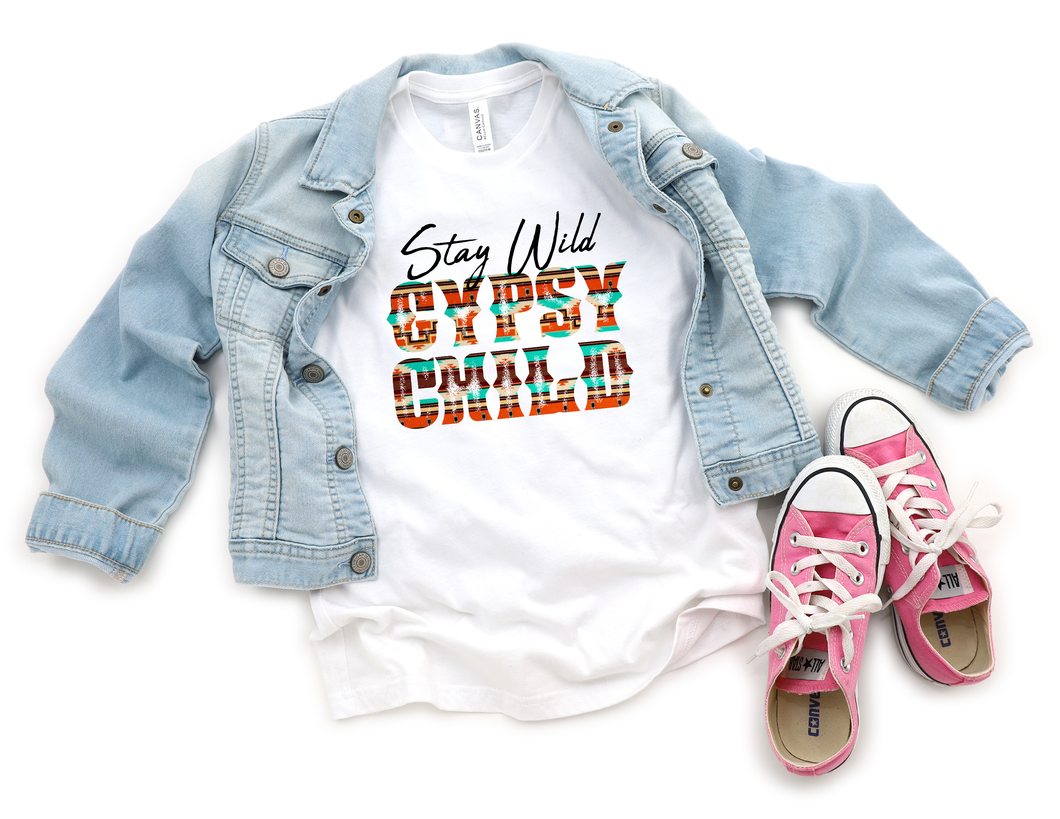 Stay Wild Gypsy Child- Youth size only