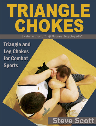 Triangle Chokes by Steve Scott