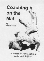 Coaching on the Mat by Steve Scott