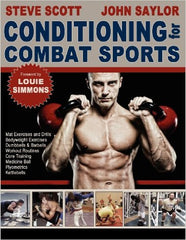 Conditioning for Combat Sports by Steve Scott and John Saylor