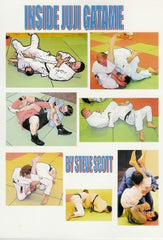 Inside Juji Gatame by Steve Scott
