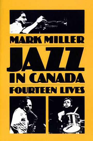Jazz in Canada : Fourteen Lives