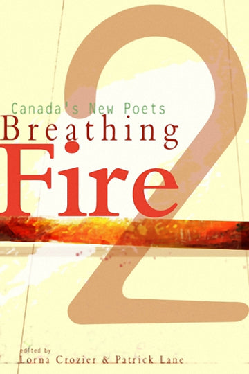 Breathing Fire 2 : Canada's New Poets