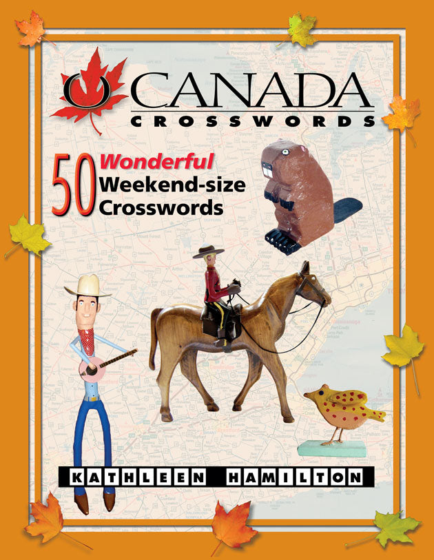 O Canada Crosswords Book 7 : 50 Wonderful Weekend-size Crosswords