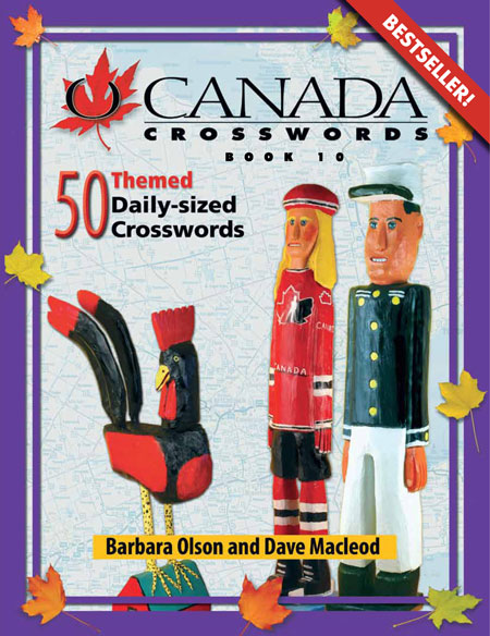 O Canada Crosswords Book 10 : 50 Themed Daily-sized Crosswords