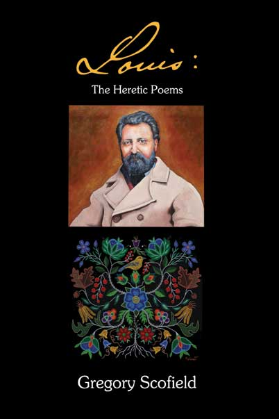 Louis : The Heretic Poems