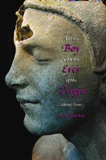 For the Boy with the Eyes of the Virgin : Selected Poems