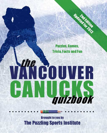 The Vancouver Canucks Quizbook : Second Edition