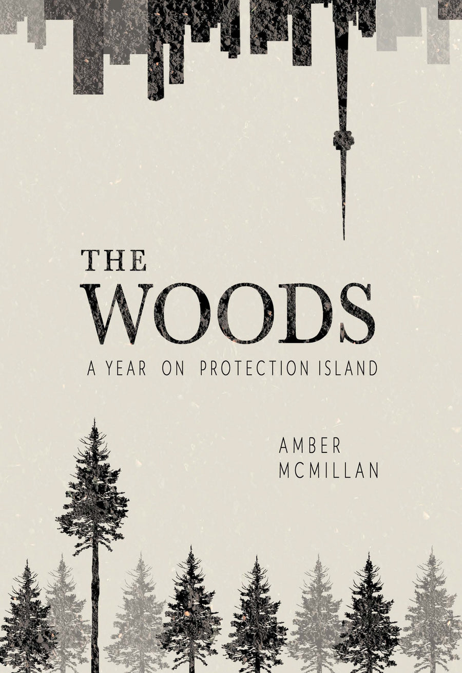 The Woods : A Year on Protection Island