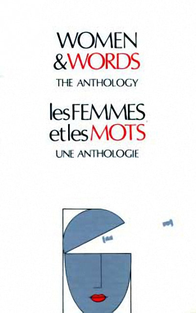 Women and Words : The Anthology