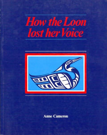 How the Loon Lost her Voice