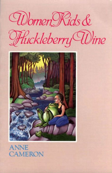Women, Kids & Huckleberry Wine