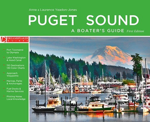 Puget Sound - A Boater's Guide : First Edition