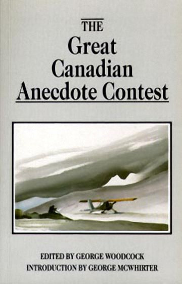 The Great Canadian Anecdote Contest
