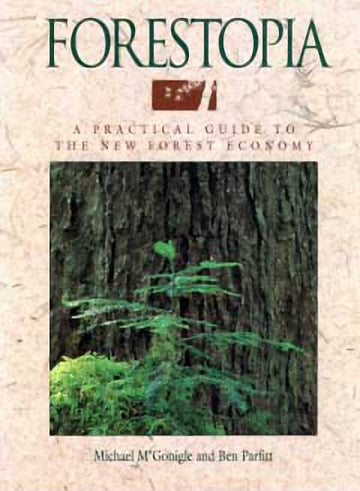 Forestopia : A Practical Guide to the New Forest Economy