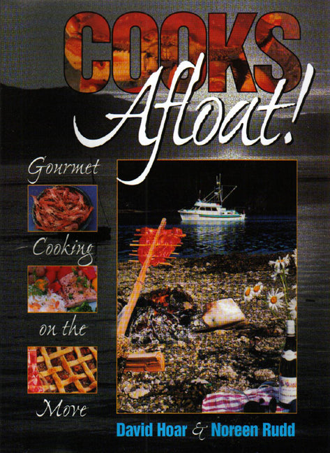 Cooks Afloat! : Gourmet Cooking on the Move