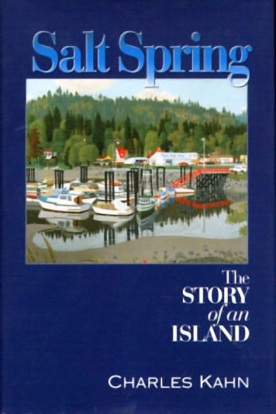 Salt Spring : The Story of an Island