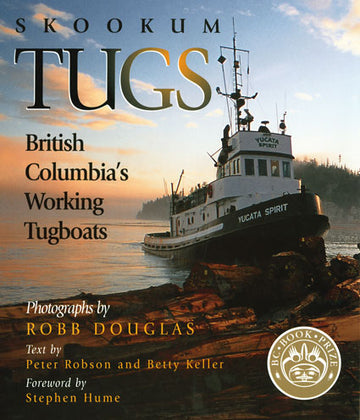 Skookum Tugs : British Columbia's Working Tugboats