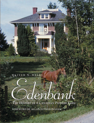 Edenbank : The History of a Canadian Pioneer Farm