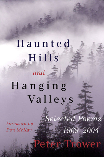 Haunted Hills and Hanging Valleys : Selected Poems 1969-2004