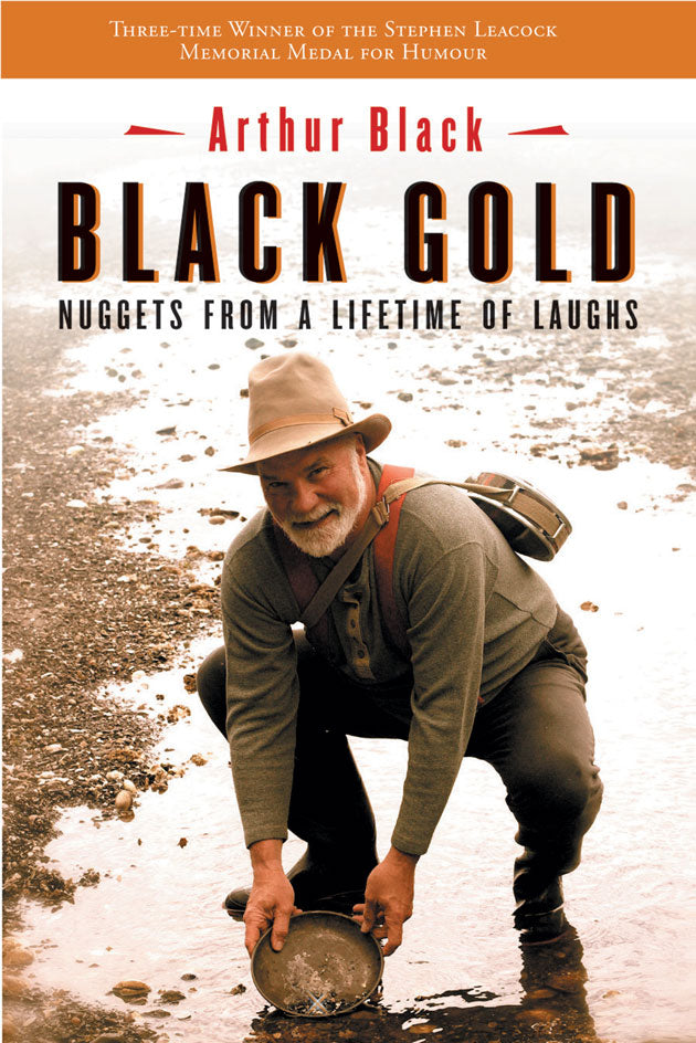 Black Gold : Nuggets from a Lifetime of Laughs