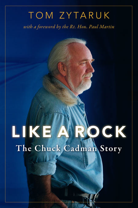 Like a Rock : The Chuck Cadman Story