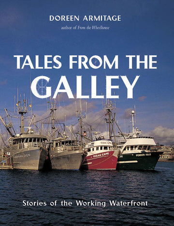 Tales from the Galley : Stories of the Working Waterfront