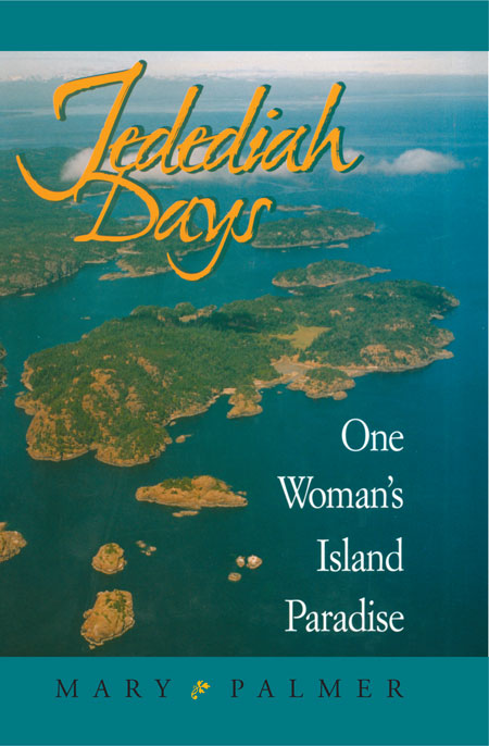 Jedediah Days : One Woman's Island Paradise