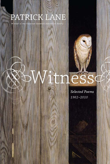 Witness : Selected Poems 1962-2010