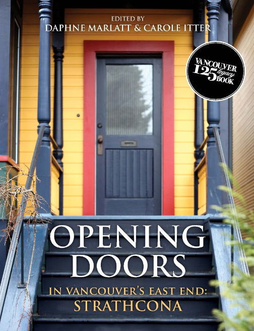 Opening Doors : In Vancouver's East End: Strathcona