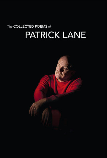 The Collected Poems of Patrick Lane