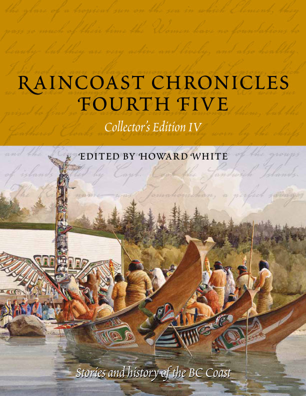 Raincoast Chronicles Fourth Five
