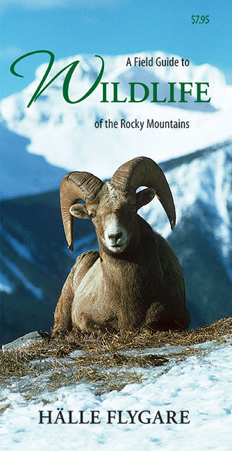A Field Guide to Wildlife of the Rocky Mountains