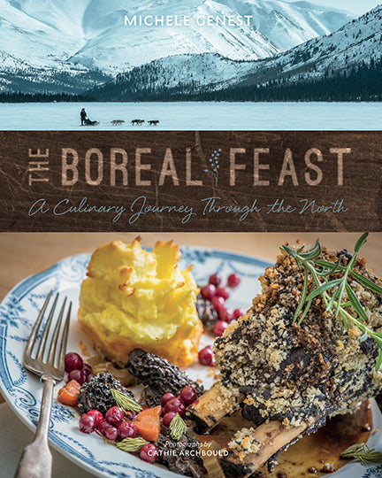 The Boreal Feast : A Culinary Journey Through the North