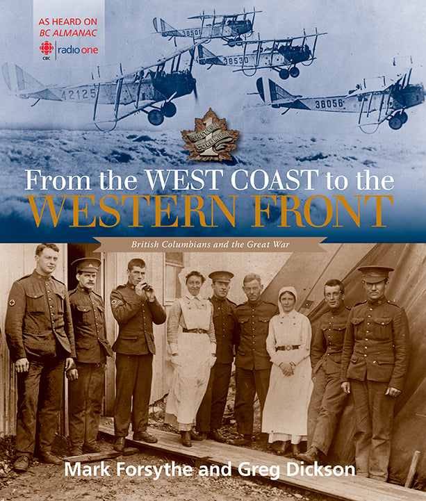 From the West Coast to the Western Front : British Columbians and the Great War