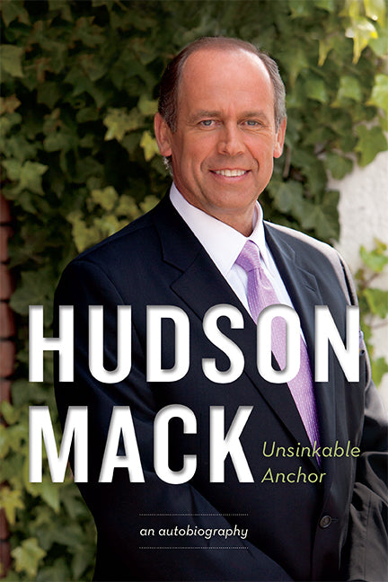 Hudson Mack : Unsinkable Anchor